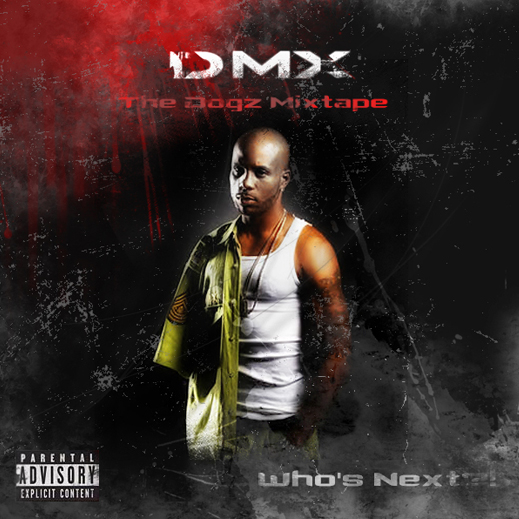 Yg My Krazy Life Deluxe (2007) - DMX - The Dog...
